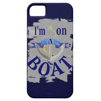I'm on a Boat funny saying iphone 5 case