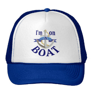 I'm on a Boat saying blue theme hat