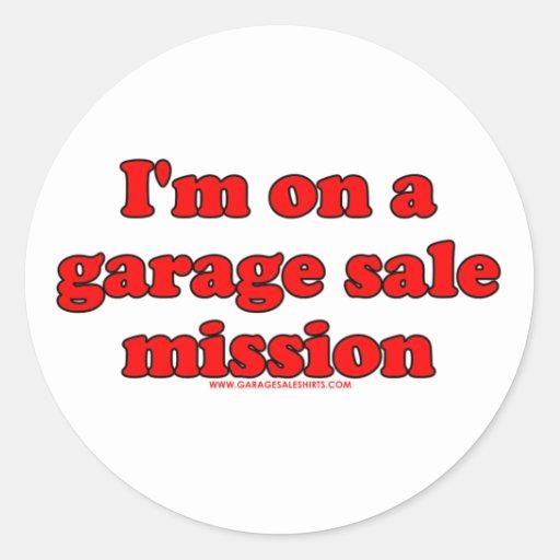 I'm On A Garage Sale Mission Round Stickers