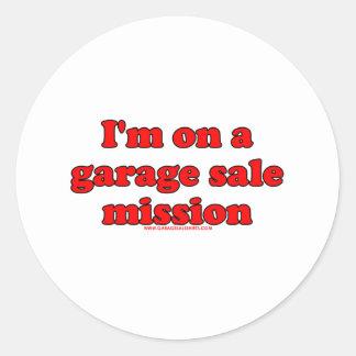 I'm On A Garage Sale Mission Classic Round Sticker