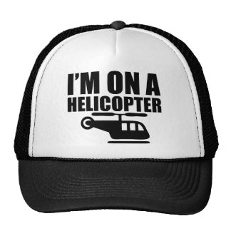 I'm On A Helicopter Cap