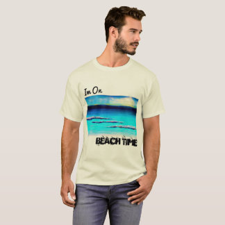 Im on Beach Time Men's Shirt