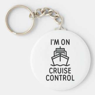 I'm On Cruise Control Key Ring