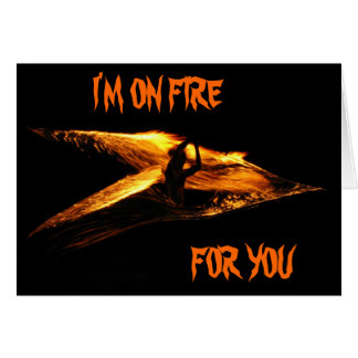 I'M ON FIRE GREETING CARD
