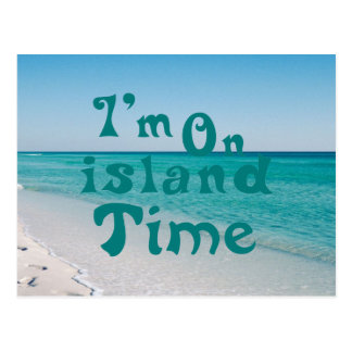 Im on island Time Postcard