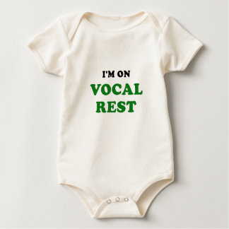 Im on Vocal Rest Baby Bodysuit