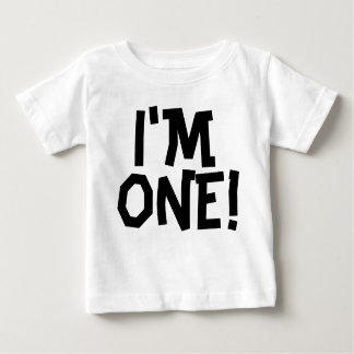 I'M ONE! Age one baby birthday T-shirts