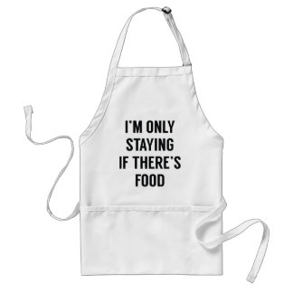 I'm Only Staying Standard Apron