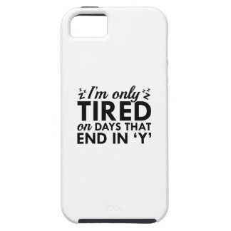 I'm Only Tired iPhone 5 Case