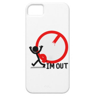 I'm Out! (And Gone) Case For The iPhone 5