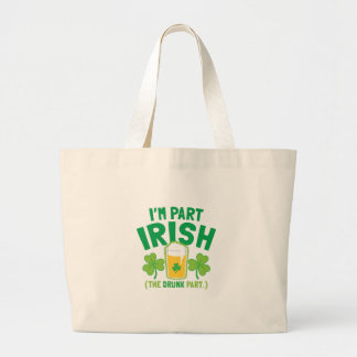 I'm PART IRISH (the DRUNK part) with drinks pints Tote Bags