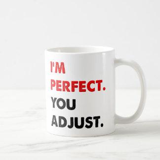 I'm Perfect Funny Mug