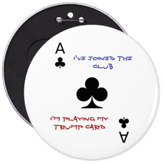 I'm playing my Trump card button