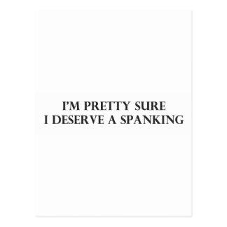Im Pretty Sure I Deserve a Spanking.pdf Postcard