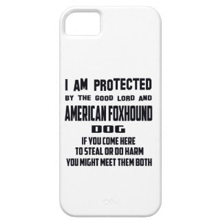 I'm protected by good lord and American Foxhound d Case For The iPhone 5