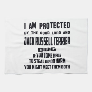 I'm protected by good lord and Jack Russell Terrie Tea Towel