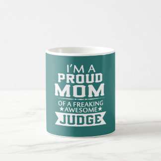 I'M PROUD JUDGE'S MOM COFFEE MUG