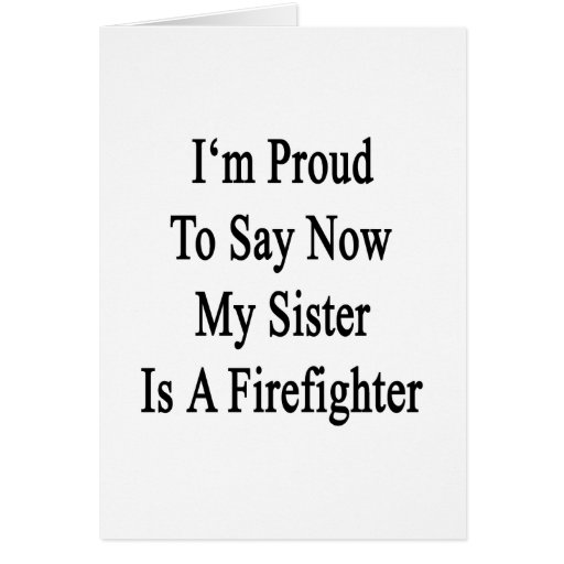 Proud Big Sister Quotes: Sister Sayings Cards, Invitations, Photocards & More