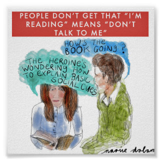 """I'm Reading"" Means ""Don't Talk to Me"" Poster"