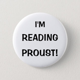 """I'm Reading Proust!"" 6 Cm Round Badge"