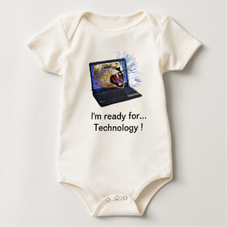I'm ready for Technology Baby Bodysuit