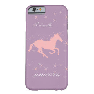 I'm Really a Unicorn iPhone Case Barely There iPhone 6 Case