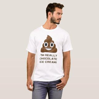 I'm Really Chocolate Ice Cream Funny Poop Emoji T-Shirt