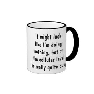 I'm really quite busy ringer mug