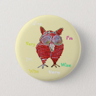 I'm really wise Owl Button Pin