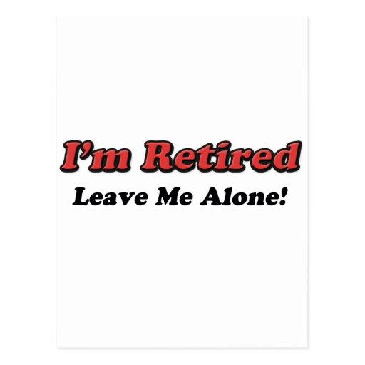 I'm Retired Post Card