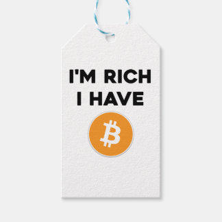 I'm rich - I have Bitcoin Gift Tags