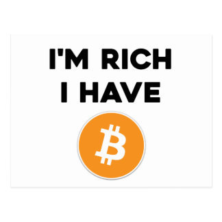 I'm rich - I have Bitcoin Postcard