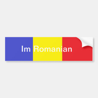 Im Romanian Bumper Sticker