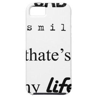 i'm sad but i smile. that's my life2 iPhone 5 case