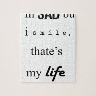i'm sad but i smile. that's my life2 jigsaw puzzle