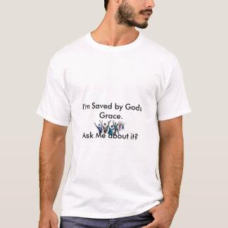I'm Saved by God's Grace T-Shirt