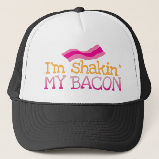 I'm shakin' my BACON Trucker Hat