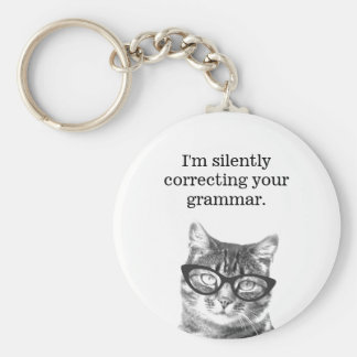 I'm silently correcting your grammar cat keychain