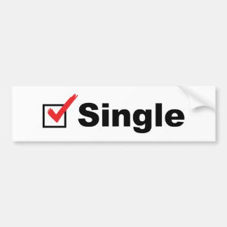 I'm Single And Available Bumper Sticker