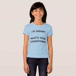 I'm Smart Superpower Girls' Babydoll T-Shirt