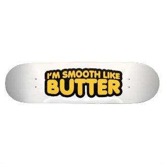 I'm Smooth Like Butter 19.7 Cm Skateboard Deck
