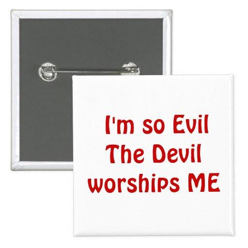 I'm so Evil - Square Button