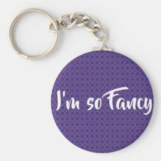 I'm so fancy keychain*** key ring
