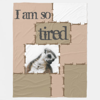 I'm so tired… fleece blanket