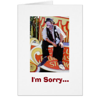 I'm Sorry - I feel like such a fool! Greeting Card