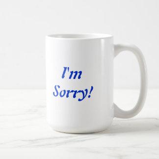 I'm Sorry Mug