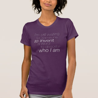 """I'm Still Waiting"" Queer/Questioning T-Shirt"