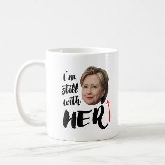 I'm still with Her - I'm still with Hillary -- .pn Coffee Mug