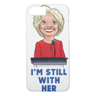 I'm still with her iPhone 8/7 case
