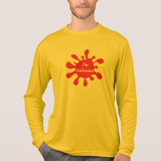 I'm Subhuman T-shirt